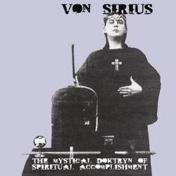 Von Sirius ‎'The Mystical Doktryn Of Spiritual Accomplishment' - Cargo Records UK