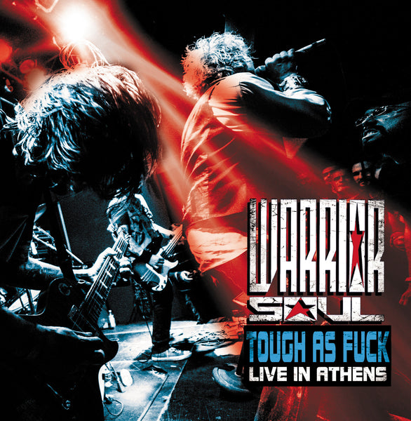 Warrior Soul 'Tough As Fuck :  Live In Athens' - Cargo Records UK