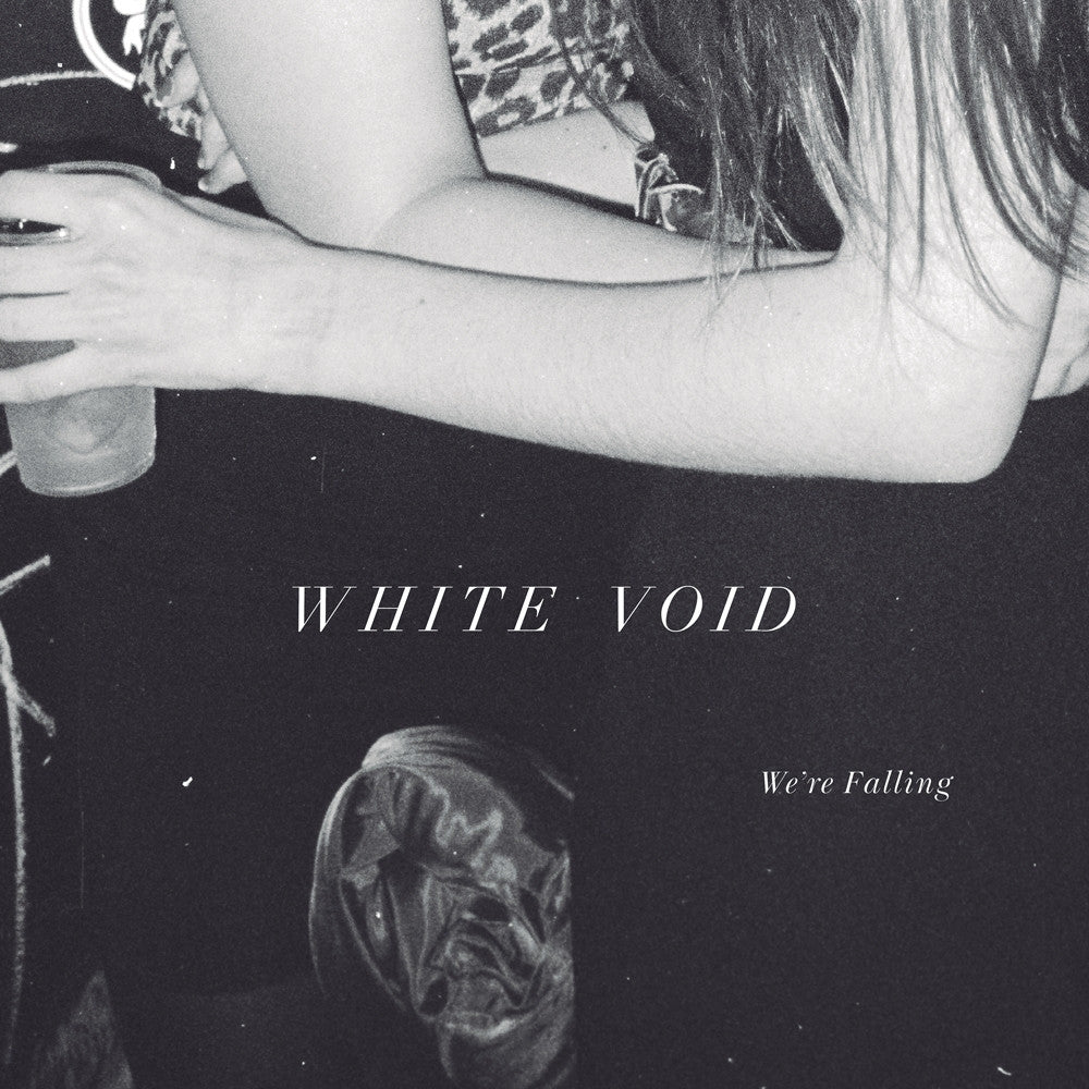 White Void 'We're Falling' - Cargo Records UK
