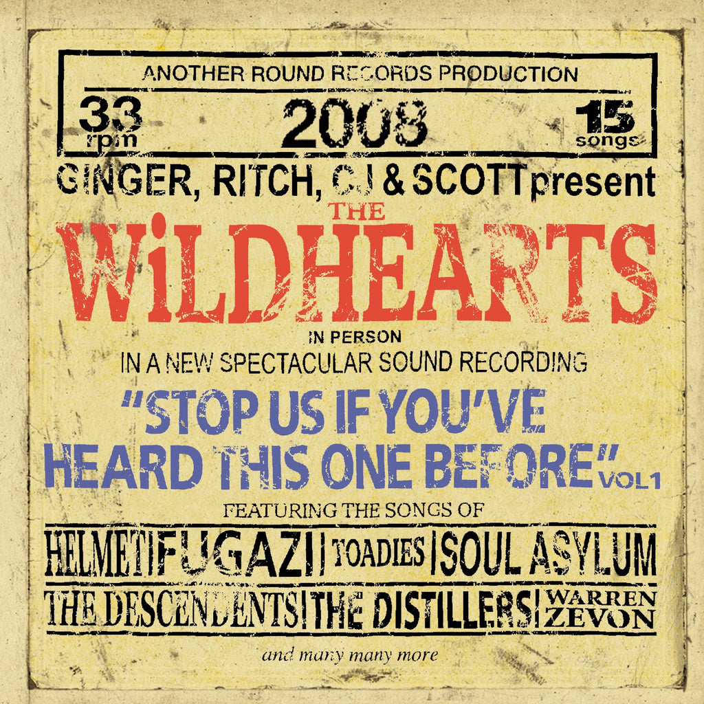 The Wildhearts 'Stop Us If You've Heard This One Before Vol. 1' - Cargo Records UK