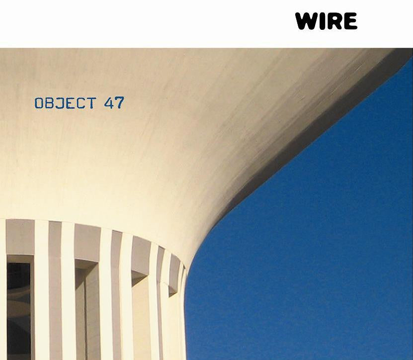 Wire ‎'Object 47' - Cargo Records UK