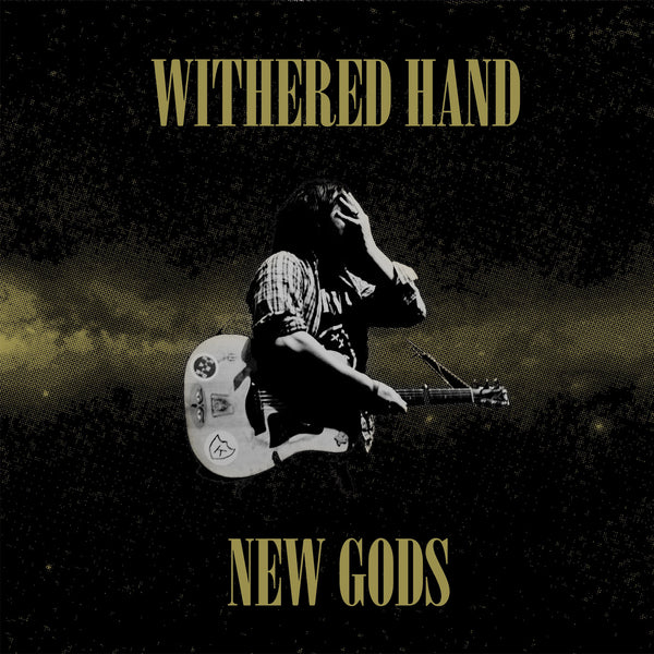 Withered Hand 'New Gods' - Cargo Records UK
