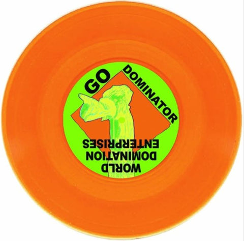 World Domination Enterprises 'Go Dominator' Vinyl- Orange 7