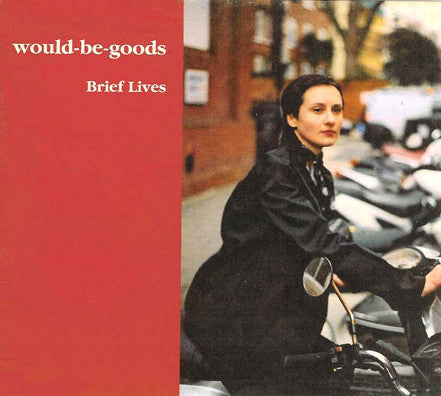 Would-Be-Goods 'Brief Lives' - Cargo Records UK