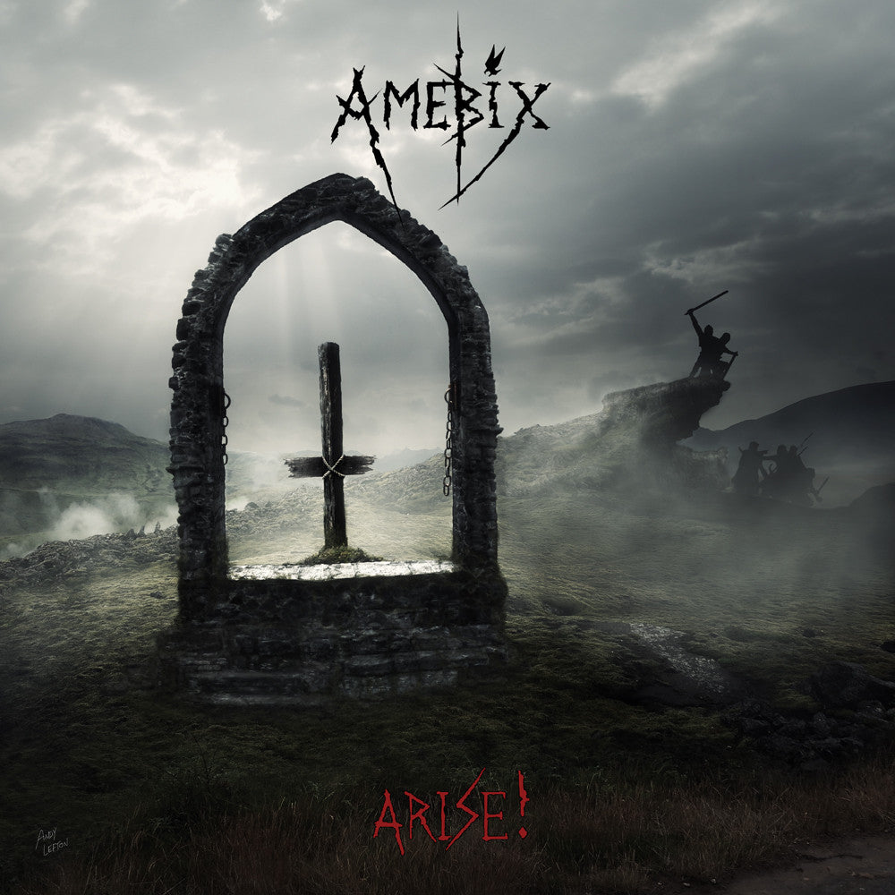 Amebix 'Arise ! (Re-Mastered)' - Cargo Records UK