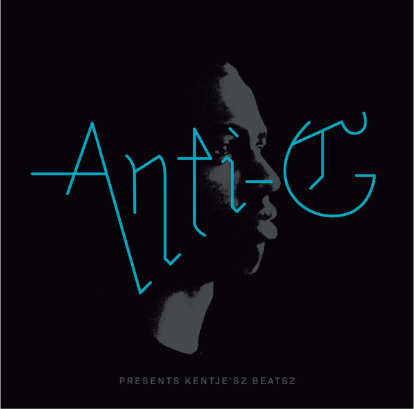 Anti-G 'Anti-G Presents Kentjesz Bea' - Cargo Records UK