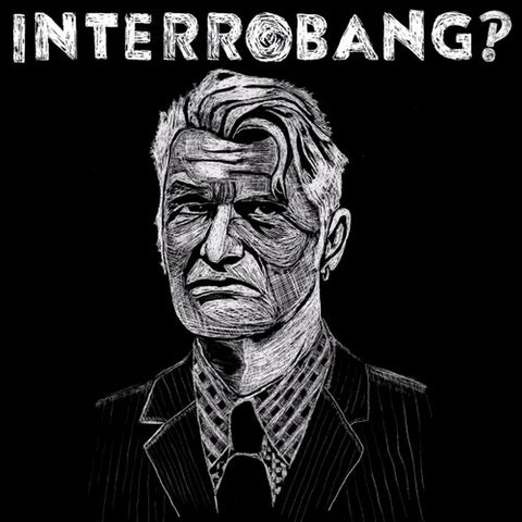Interrobang‽ 'Interrobang‽' PRE-ORDER - Cargo Records UK