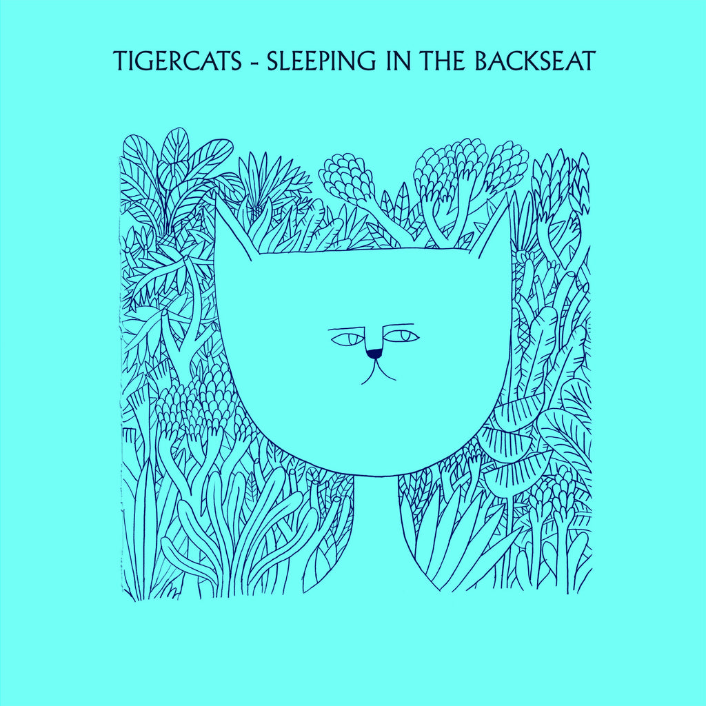 Tigercats 'Sleeping In The Backseat' - Cargo Records UK