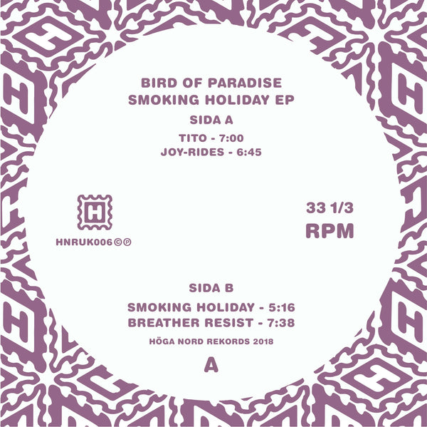 Bird Of Paradise 'Smoking Holiday EP' Vinyl 12