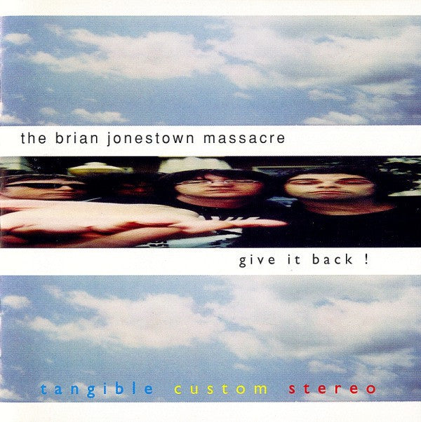The Brian Jonestown Massacre 'Give It Back' - Cargo Records UK