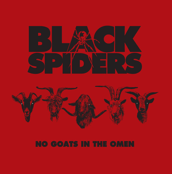 Black Spiders 'No Goats In The Omen' - Cargo Records UK