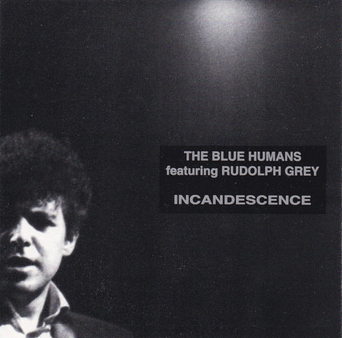 The Blue Humans 'Incandescence' - Cargo Records UK