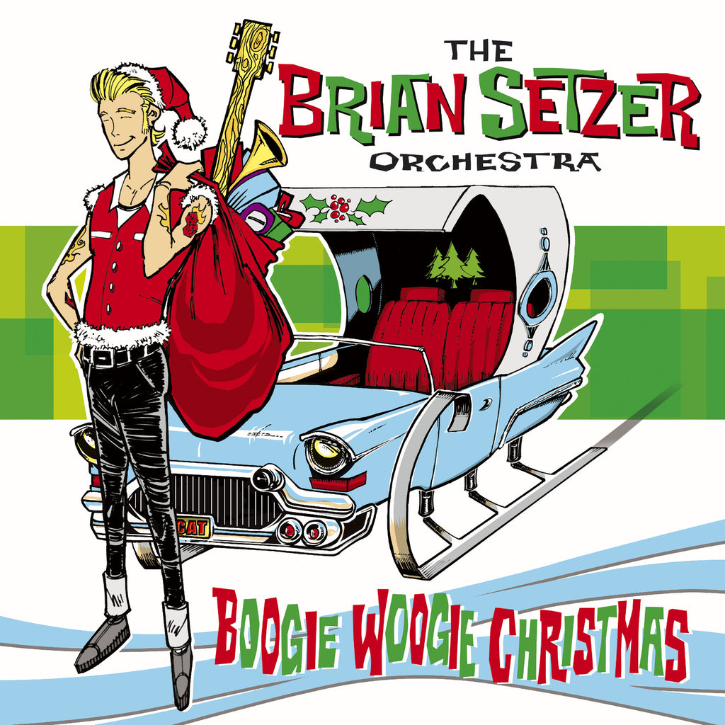 The Brian Setzer Orchestra 'Boogie Woogie Christmas' - Cargo Records UK