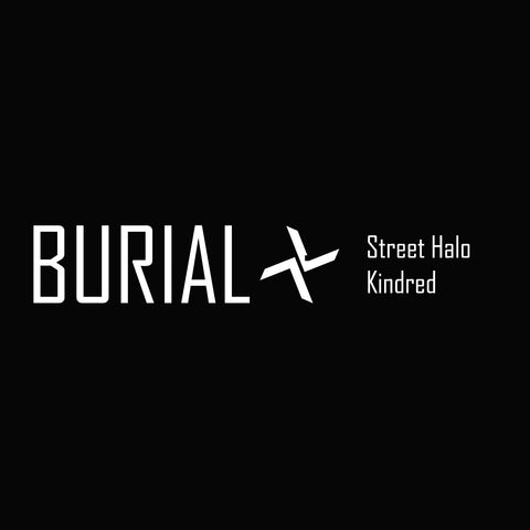 Burial 'Street Halo / Kindred - Japaneese Import' - Cargo Records UK