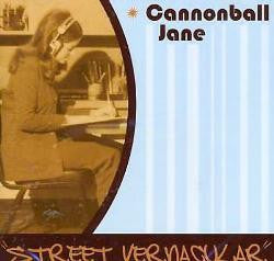 Cannonball Jane ‎'Street Vernacular' - Cargo Records UK