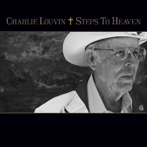 Charlie Louvin 'Steps To Heaven' - Cargo Records UK