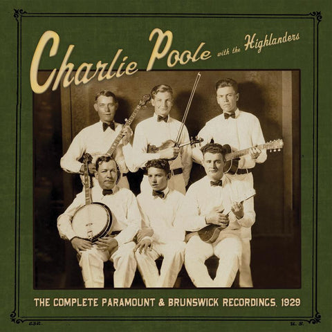 Charlie Poole And The Highlanders 'The Complete Paramount And Brunswick Recordings 1929' - Cargo Records UK