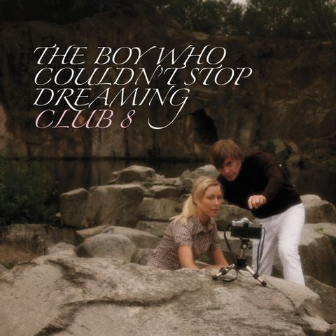Club 8 'The Boy Who Couldn't Stop Dreaming' - Cargo Records UK