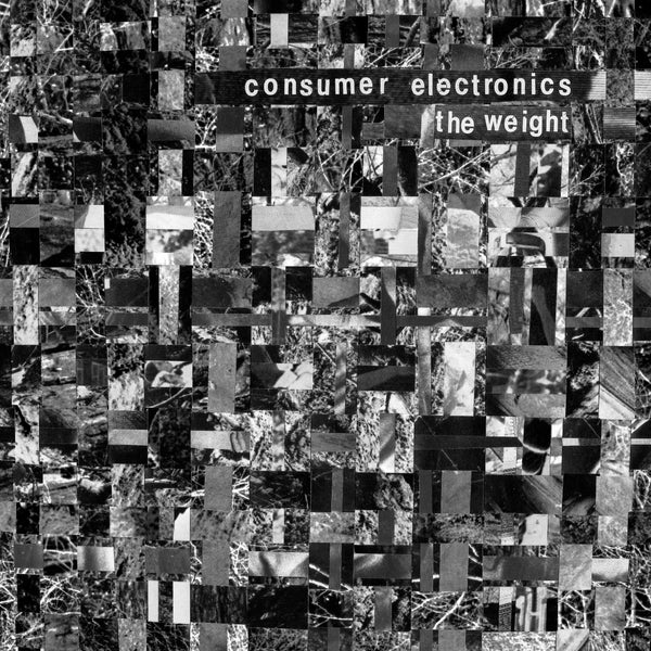 Consumer Electronics 'The Weight / Hostility Blues' Vinyl 7