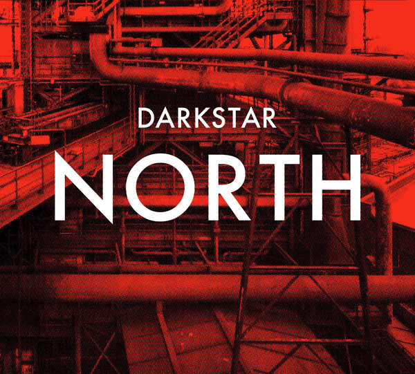 Darkstar 'North' - Cargo Records UK