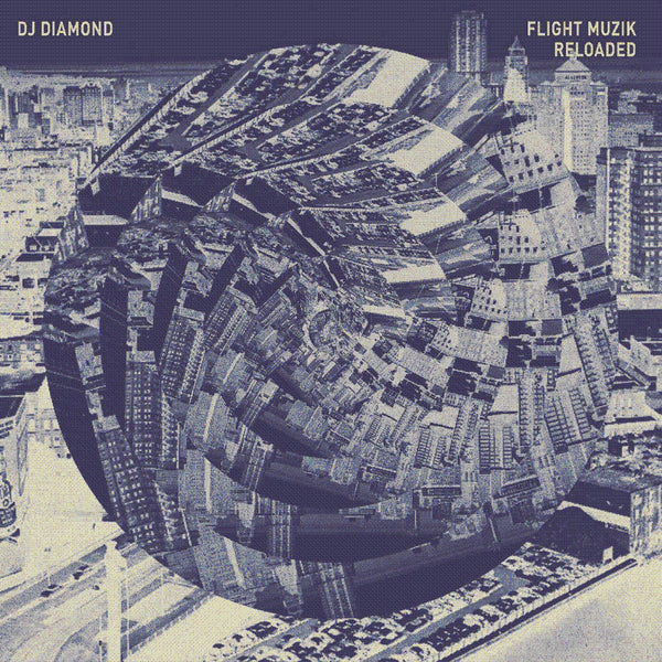 DJ Diamond 'Flight Muzik Reloaded' - Cargo Records UK