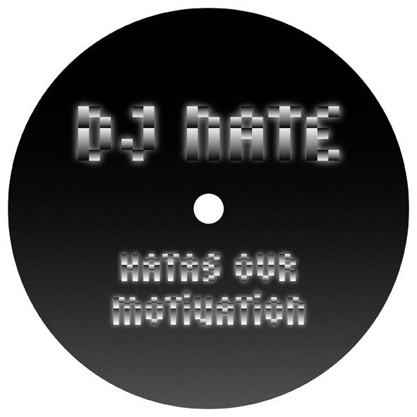 DJ Nate 'Hatas Our Motivation' - Cargo Records UK