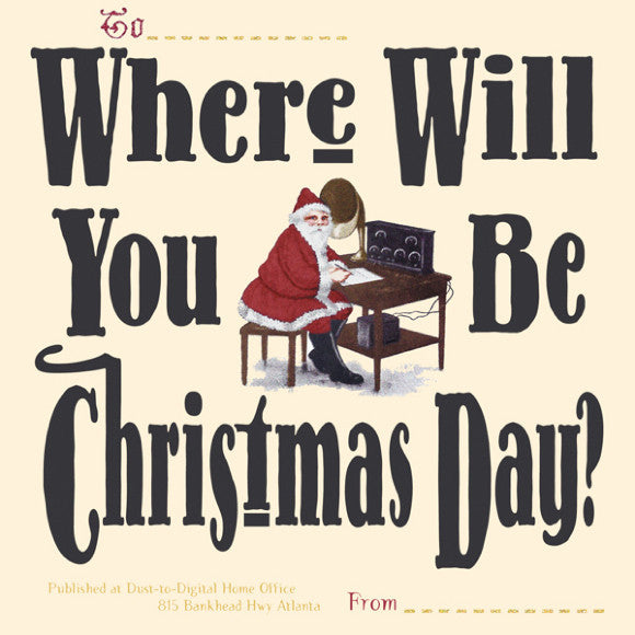 Various Artists 'Where Will You Be Christmas Day?' - Cargo Records UK