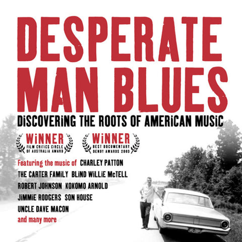 Joe Bussard 'Desperate Man Blues;Discovering The Roots Of American Music (Soundtrack CD)' - Cargo Records UK