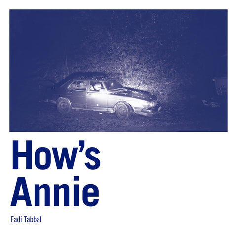 Fadi Tabbal 'How's Annie' - Cargo Records UK