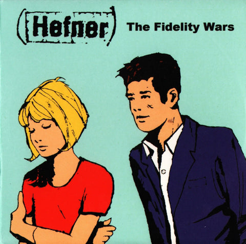 Hefner 'The Fidelity Wars' - Cargo Records UK