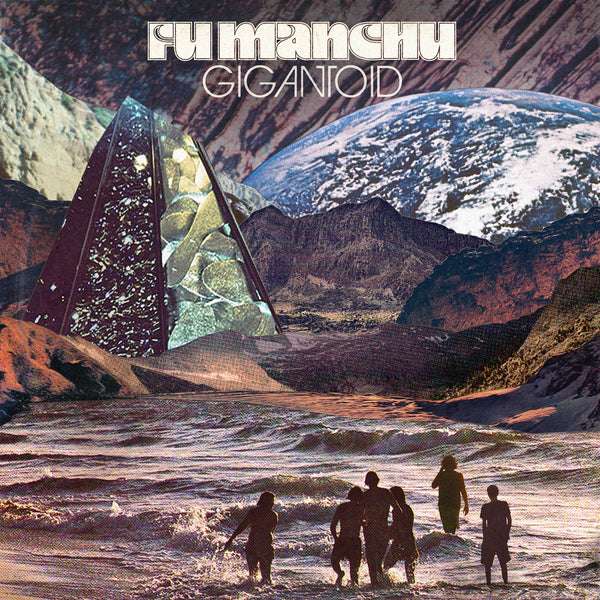 Fu Manchu 'Gigantoid' - Cargo Records UK