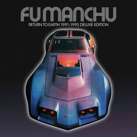 Fu Manchu 'Return To Earth'