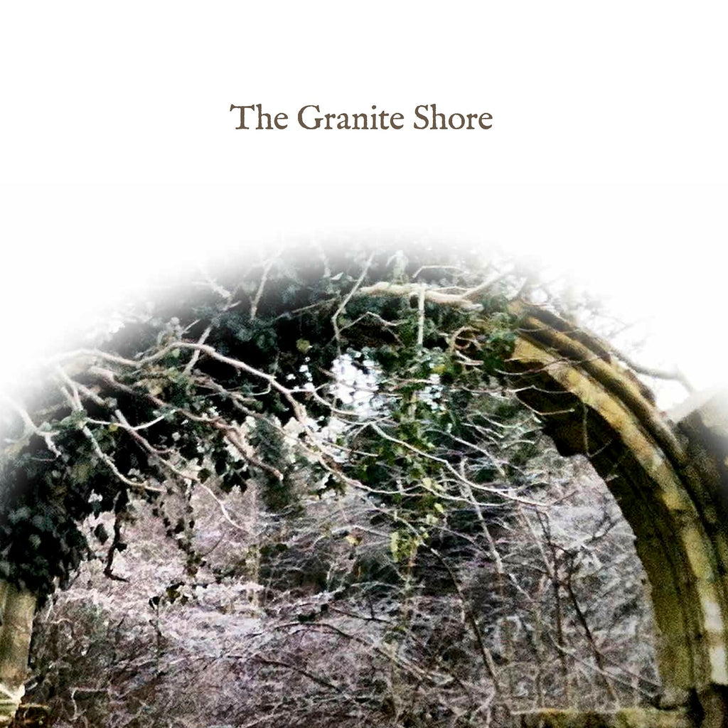 The Granite Shore 'Once More From The Top' - Cargo Records UK