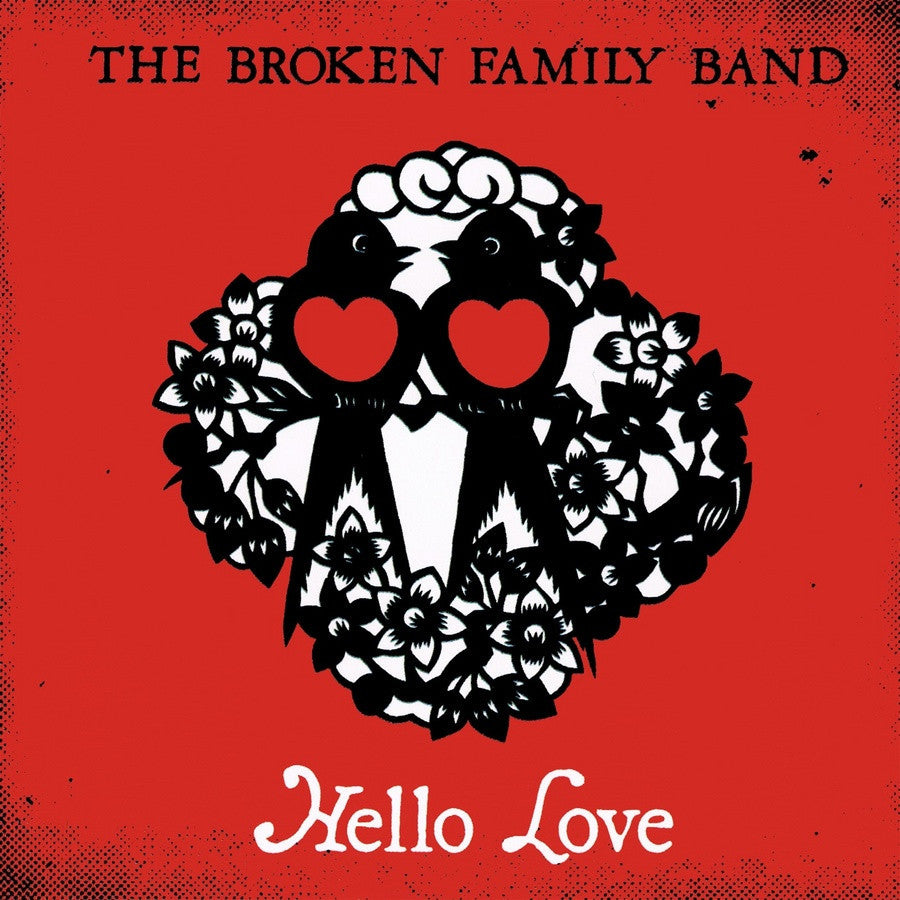 The Broken Family Band 'Hello love' - Cargo Records UK