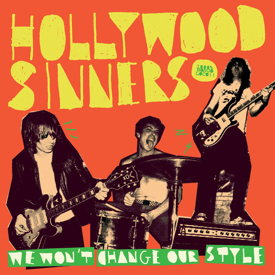Hollywood Sinners 'We Won't Change Our Style' - Cargo Records UK