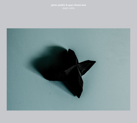 James Plotkin & Paal Nilssen-Love 'Death Rattle'