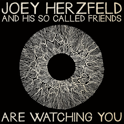 Joey Herzfeld and His So Called Friends '….Are Watching You' - Cargo Records UK