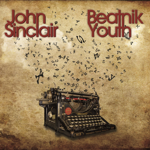 John Sinclair 'Beatnik Youth' - Cargo Records UK