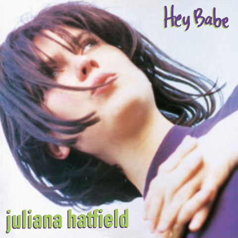 Juliana Hatfield 'Hey Babe 25th Anniversary Vinyl Reissue' - Vinyl LP - Translucent Purple PRE-ORDER - Cargo Records UK
