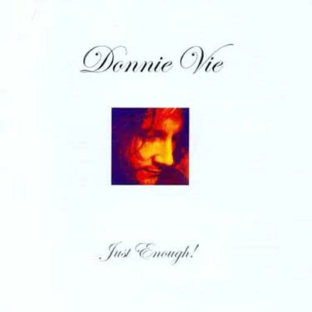 Donnie Vie 'Just Enough' - Cargo Records UK