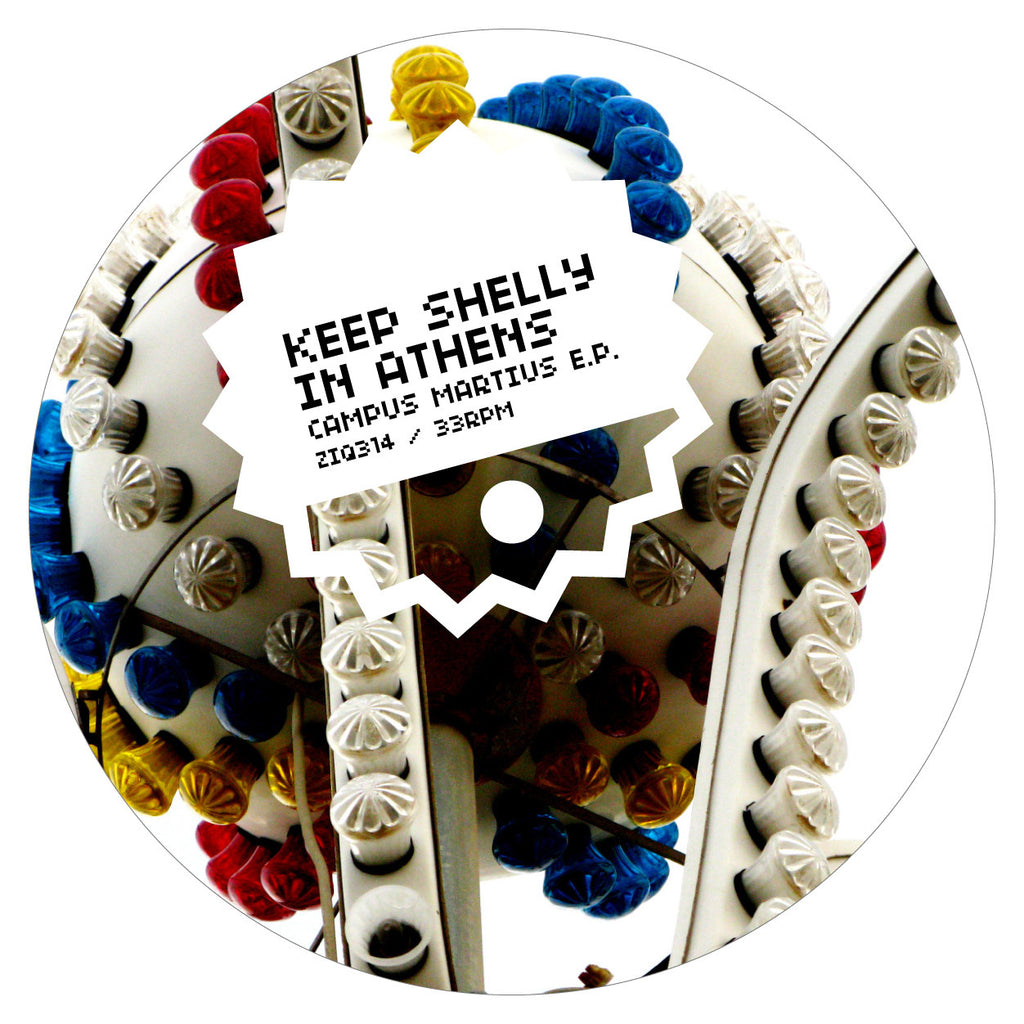 Keep Shelly In Athens 'Campus Martius' - Cargo Records UK