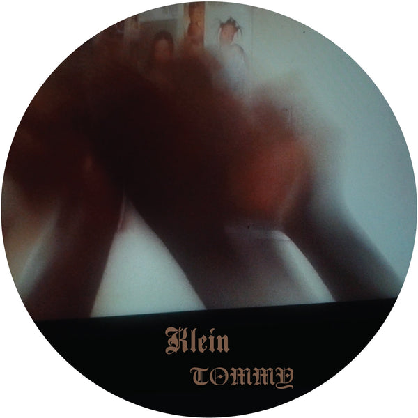 Klein 'Tommy EP' PRE-ORDER - Cargo Records UK
