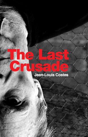 Jean Louis Costes 'The Last Crusade' Book