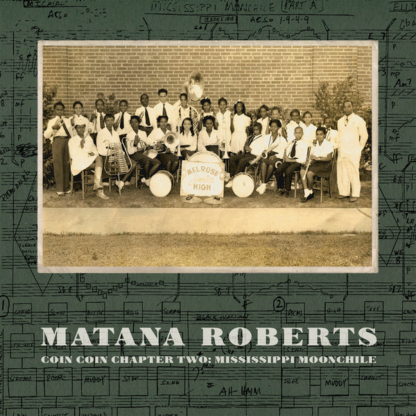 Matana Roberts 'Coin Coin Chapter Two: Mississippi Moonchile' - Cargo Records UK