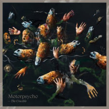 Motorpsycho 'The Crucible'