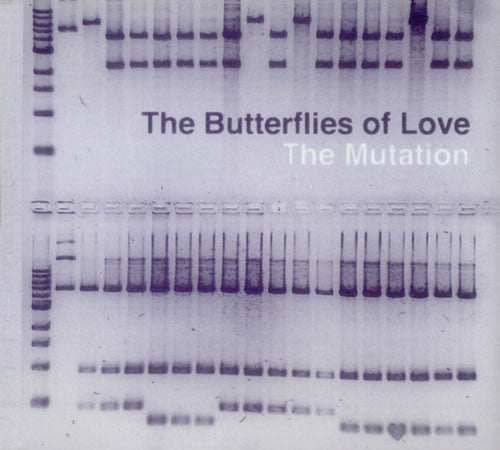 The Butterflies Of Love 'The Mutation / Crazy Mad' - Cargo Records UK
