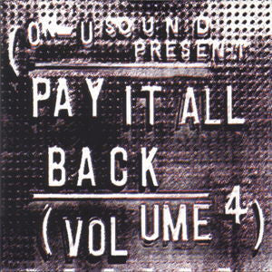 Various ‎'Pay It All Back Vol. 4' - Cargo Records UK