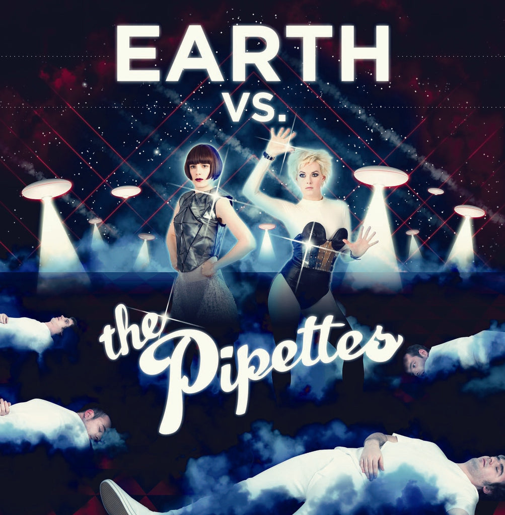 The Pipettes 'Earth Vs The Pipettes' - Cargo Records UK