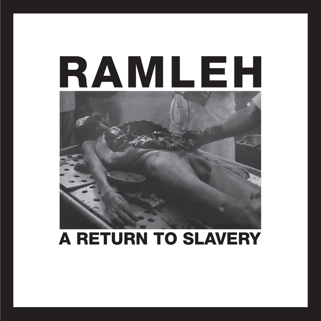 Ramleh 'A Return To Slavery' Vinyl LP - Cargo Records UK