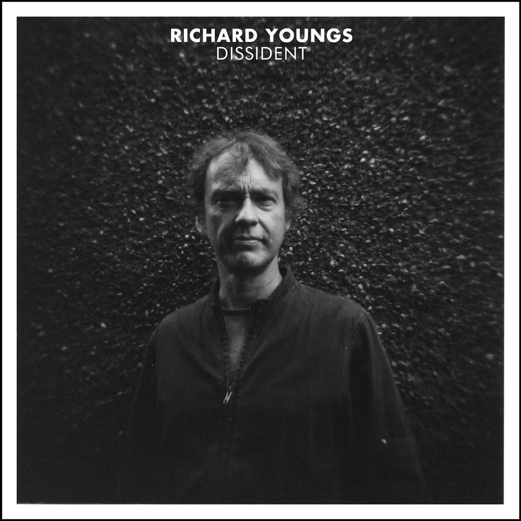 Richard Youngs 'Dissident' Vinyl LP - 180g